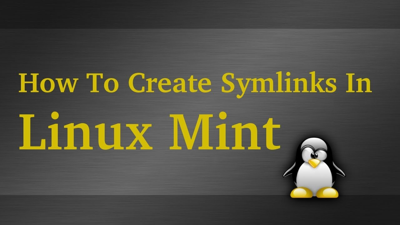 How to create shortcuts symlinks in linux mint youtube how to create shortcuts symlinks in linux mint buycottarizona