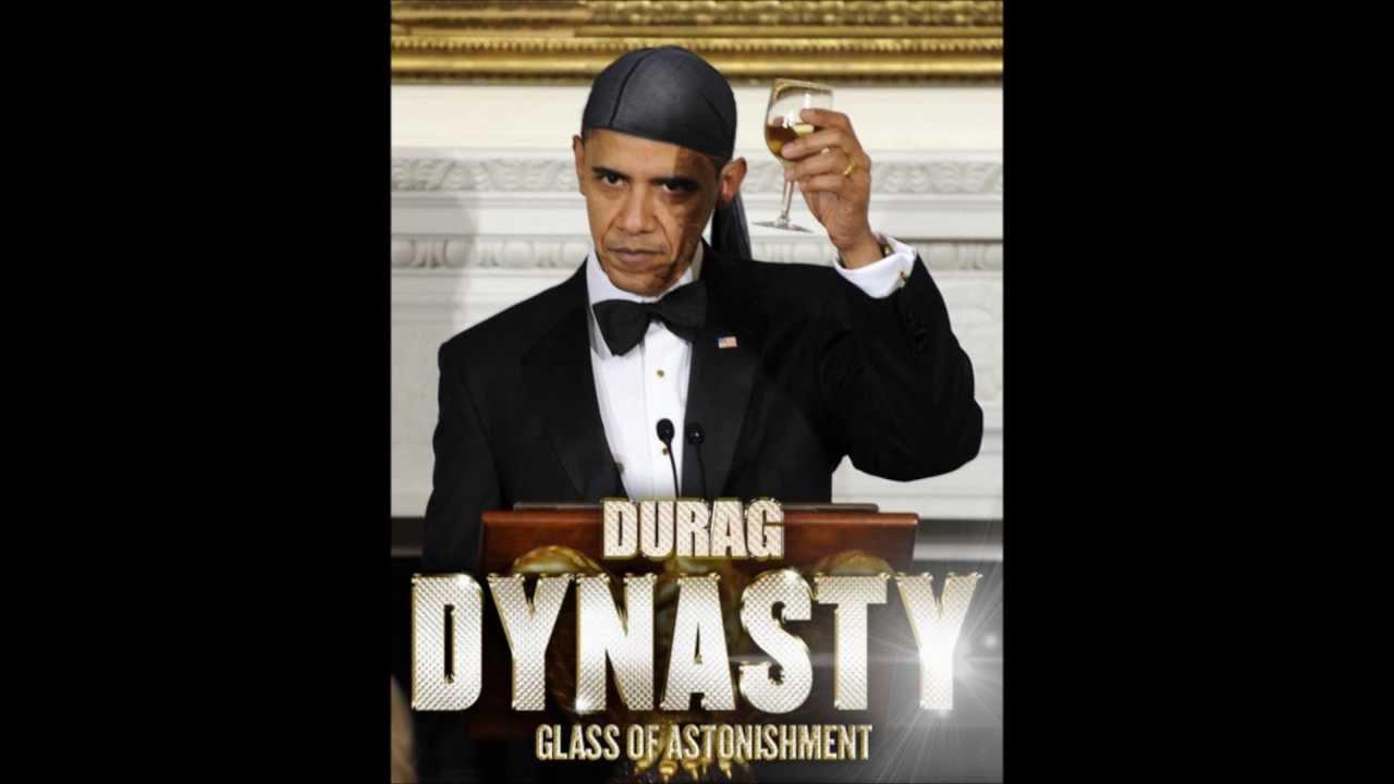 durag dynasty glass of astonishment