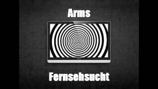 Arms - Fernsehsucht