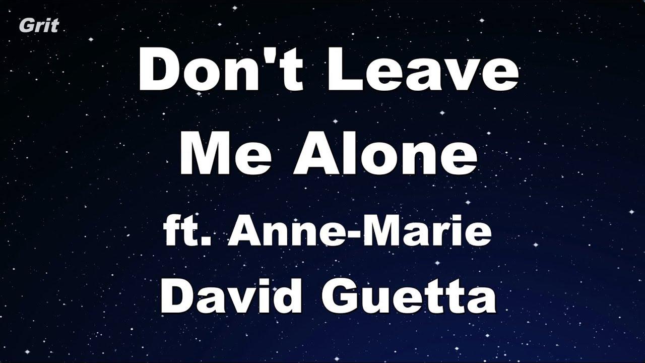 Dont Leave Me Alone David Guetta Ft Anne Marie Karaoke No Guide