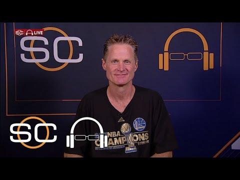Steve Kerr Says Warriors