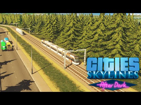 Cities Skylines After Dark! #42 Building The Tram Line!