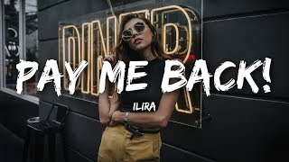 ILIRA - PAY ME BACK! (Lyrics)