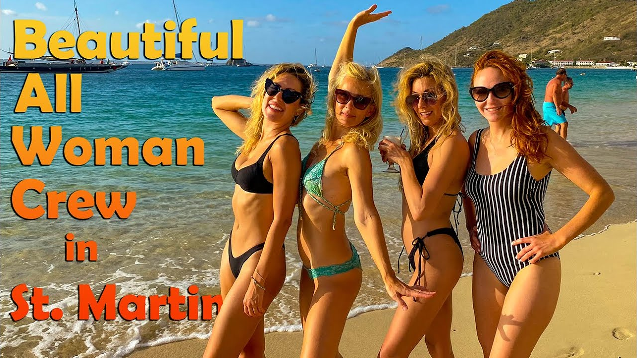Download Beautiful All Woman Crew in St Martin - S6:51