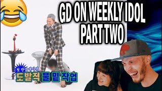 G-DRAGON ON WEEKLY IDOL PART 2 (COUPLE REACTION!)