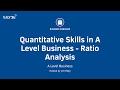 Quantitative Skills in A Level Business - Ratios