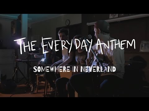The Everyday Anthem - Somewhere In Neverland (All Time Low Cover)