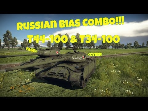 War Thunder Russian Bias COMBO!!! T44-100 & T34-100