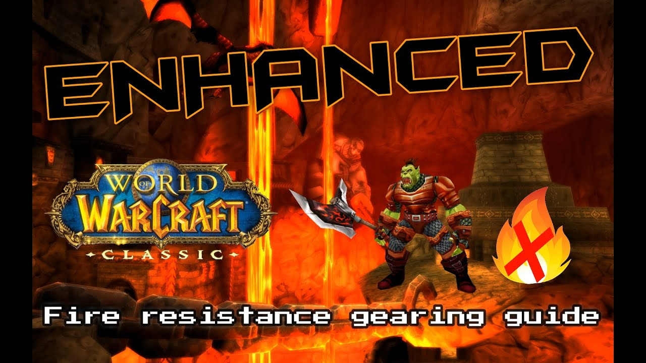 Get that fire resist gear   or not? - Classic WoW Enhance