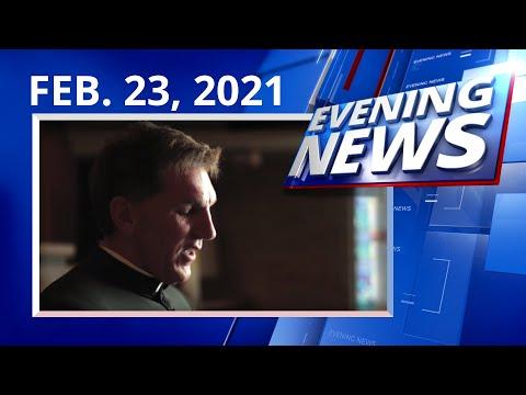 Catholic — Evening News — FEBRUARY 23, 2021