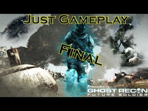 Just Gameplay - Season 3 - Episode 20 - Tom Clancy's Ghost Recon: Future Soldier (Тони) |