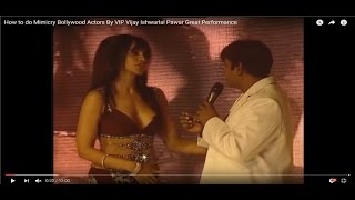 How to do Mimicry Bollywood Actors By VIP Vijay Ishwarlal Pawar Great Performance