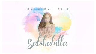 Salshabilla - Malaikat Baik (lirik) HD