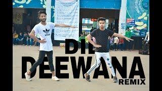 Dil Deewana Dance Cover || Choreography Sagar Bora & team