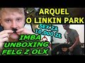 ARQUEL O LINKIN PARK/IMBA UNBOXING FELG Z OLX/SEX ZA 10.000 ZŁ