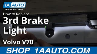How To Install Remove Service 3rd High Mount Brake Light Volvo V70