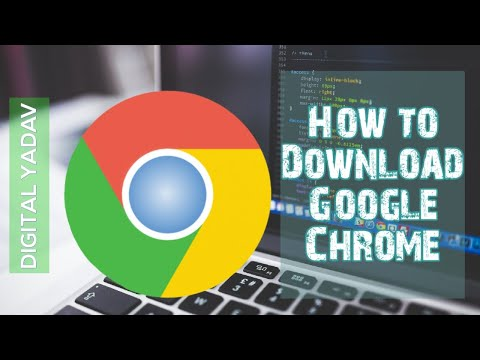 How To Download & Install Google Chrome - Latest Version 2019