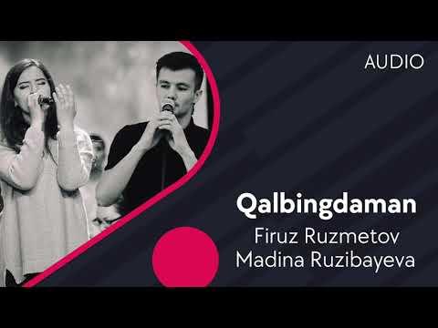 Firuz Ruzmetov Va Madina Ruzibayeva - Qalbingdaman