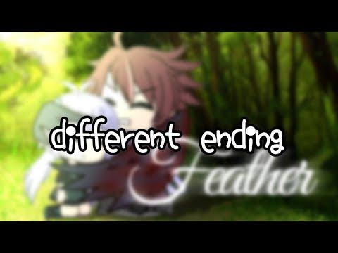 [DIFFERENT ENDING]Feather (Gacha Life Mini Movie)