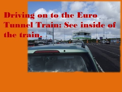 Euro Tunnel train, Folkstone, UK and Calais France:Drive to Europe