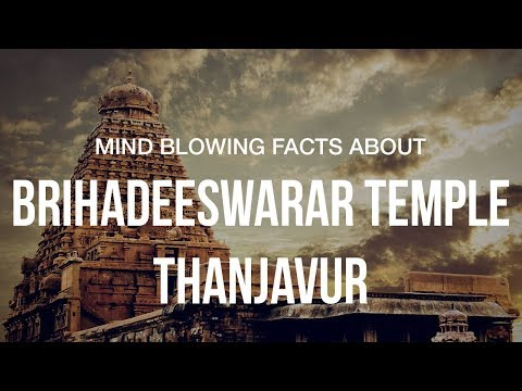 Mind Boggling Facts About Brihadeeswarar Temple's Architecture