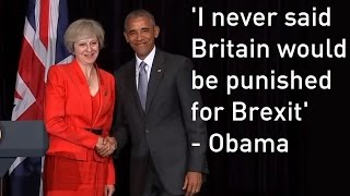 "Barack Obama on Brexit: I never suggested we would ""punish"" Britain"