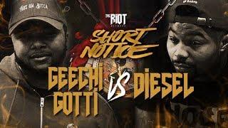 The Riot Network - Geechi Gotti vs Diesel | Rap Battle |  Short Notice