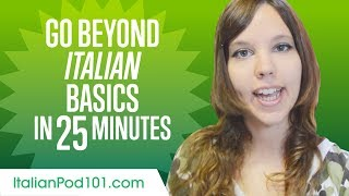 Speak Italian Beyond the Basics