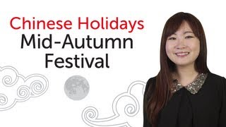 Chinese Holidays - Mid-Autumn Festival - 中秋节