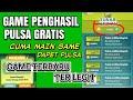 Game Penghasil Pulsa Terbaru & Legit... Cuma Main Game Bisa Dapet Pulsa - All Oprator