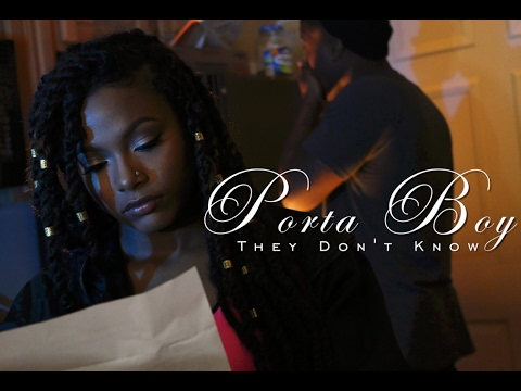 Porta Boy - They Don't Know (Music Video)
