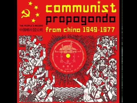 THE PEOPLE'S RECORD - Communist Propaganda from China, 1949-1977