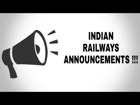 Indian Railways Train Announcements | Indian Railways Station Announcements