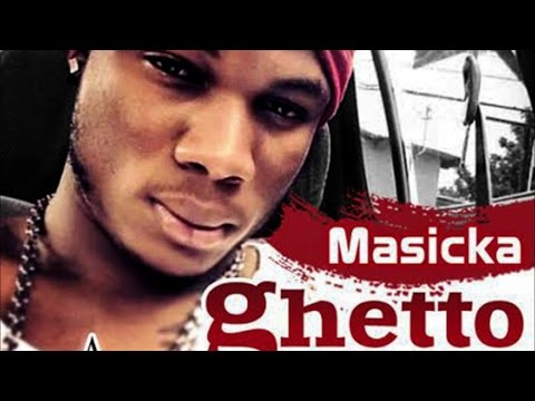 Masicka - Ghetto Road - July 2014