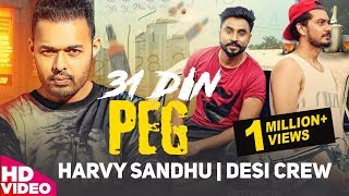 31 Din Peg (Full ) Harvy Sandhu | Desi Crew | Latest Punjabi Song 2017