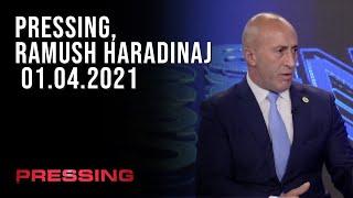 PRESSING, Ramush Haradinaj - 01.04.2021