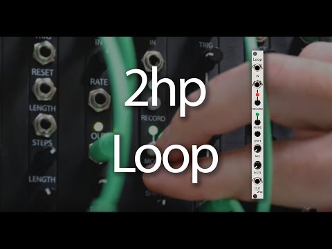 2hp Loop: First Patch