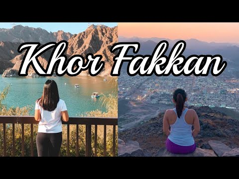 Beautiful Places in Khor Fakkan, Sharjah, UAE
