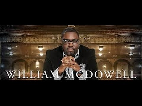 """There is something about that Name"" William McDowell lyrics"
