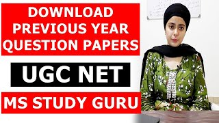 HOW TO DOWNLOAD PREVIOUS YEAR QUESTION PAPERS UGC NET    UGC NET PREVIOUS PAPERS WITH ANSWERS