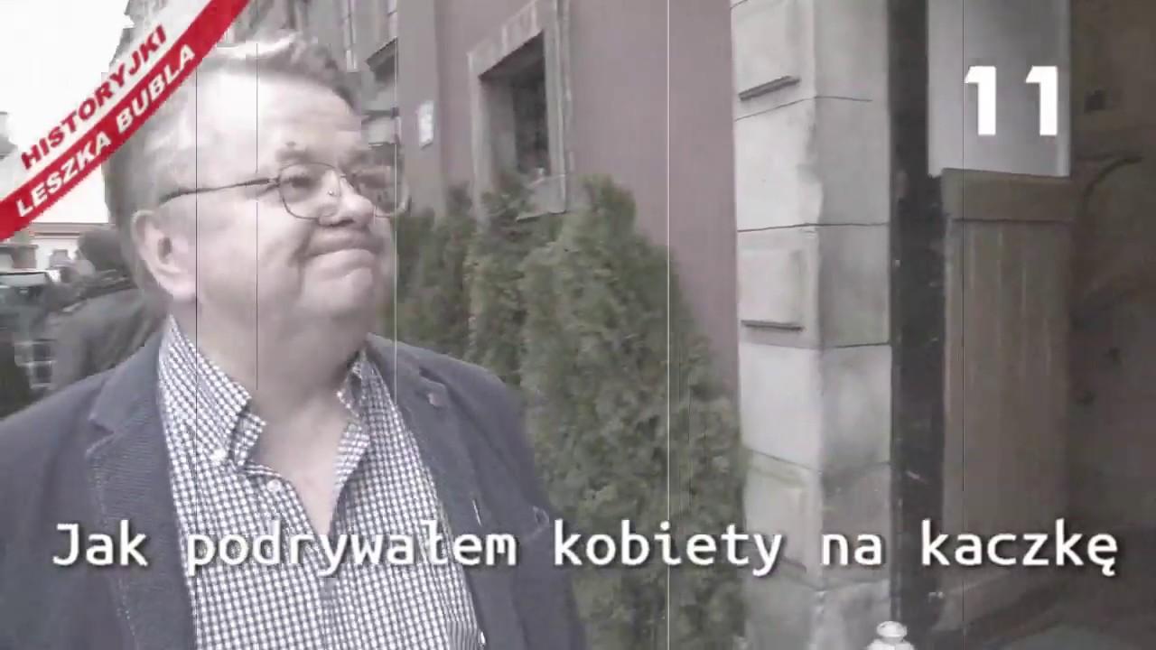 Historyjki Leszka Bubla - odcinek 11 - Jak podrywałem kobiety na kaczkę