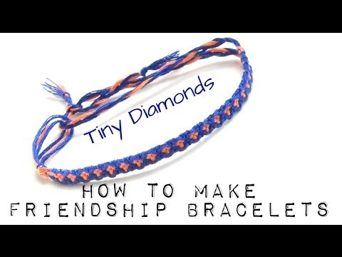 9555f2693a8f2 How To Make Friendship Bracelets ♥ Tiny Diamonds