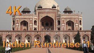 Neu Delhi, Indien Rundreise #1, Sehenswürdigkeiten, Doku 4K Ultra Hd