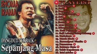 Terbaik Dari Rhoma Irama | Raja Dangdut | Dangdut Terbaik | Playlist | Best Audio !!!