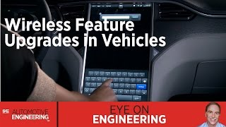 SAE Eye on Engineering: Wireless Feature Upgrades in Vehicles