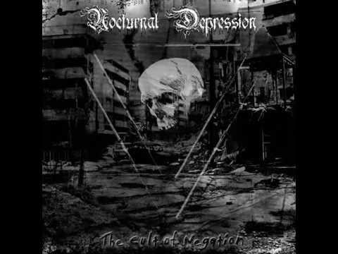 Nocturnal Depression – The Cult Of Negation (Full Album)