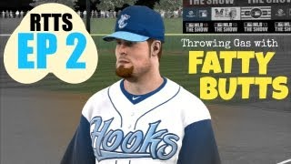 MLB 13 The Show - Fatty Butts - RTTS (Starting Pitcher) EP2