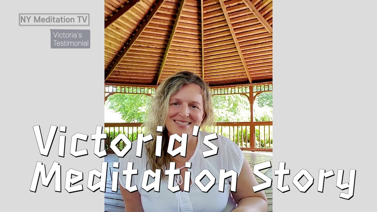 Victoria from Suwanee GA Meditation Center - Meditation Story