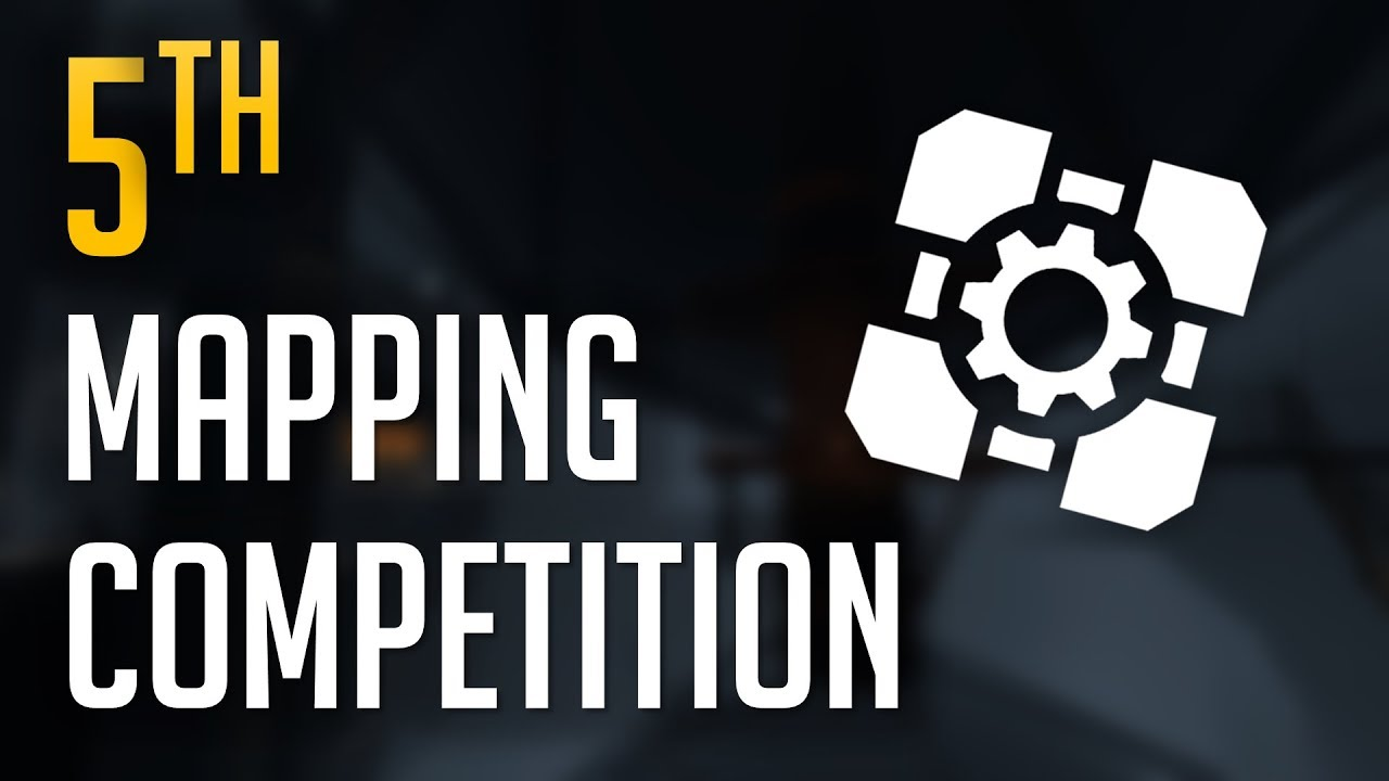 [Portal 2] (Most) Thinking With Portals 5th Mapping Competition Entries