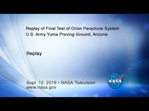 Final Orion Parachute Test for Missions with Astronauts